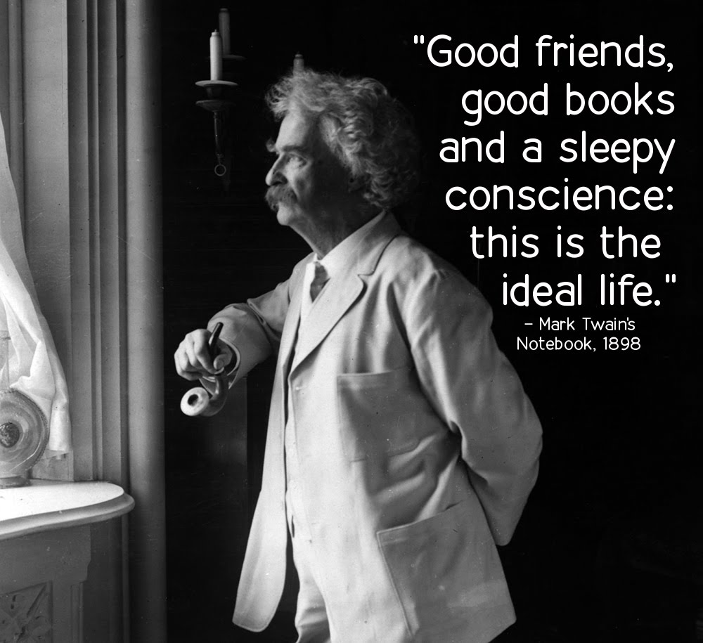 Mark Twain Underwood 907 on life, this is the ideal life, happiness ...